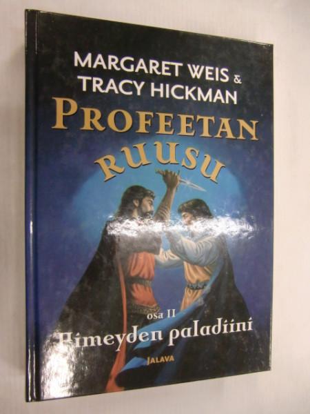 Pimeyden paladiini. Profeetan ruusu II, Margaret Weis