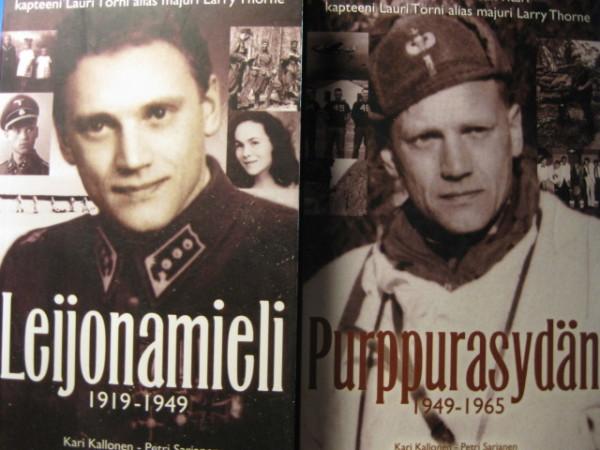 Leijonamieli 1919-1949 / Purppurasydän 1949-1965 - Mannerheim-ristin ritari kapteeni Lauri Törni alias majuri Larry Thorne, Kari Kallonen