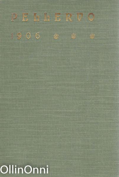 Pellervo 1906, Ei Tiedossa