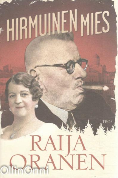Hirmuinen mies, Raija Oranen