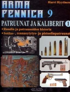 Arma Fennica. 9, Patruunat ja kaliberit 1, Timo Hyytinen