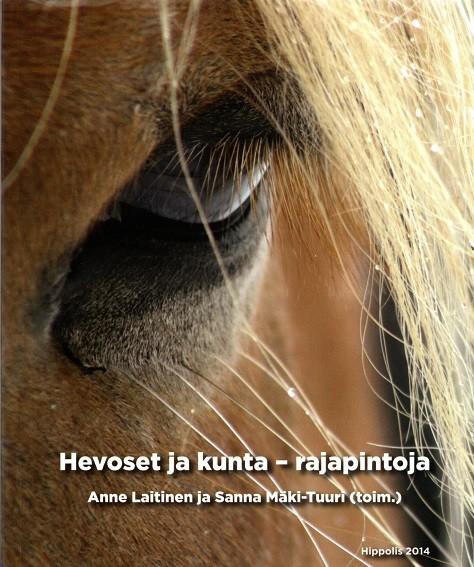 Hevoset ja kunta : rajapintoja, Anne Laitinen