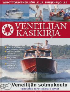 Veneilijän käsikirja, - Klippi Yrjö, Aromaa Juha, Klippi Pyry