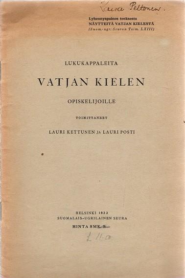 Lukukappaleita vatjan kielen opiskelijoille, Lauri Kettunen