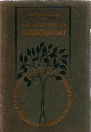 Kotitalous ja elämänihanteet, Fr. W. Foerster