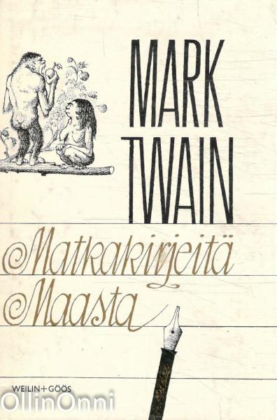 Matkakirjeitä maasta, Mark Twain