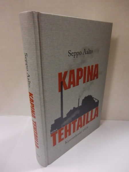 Kapina tehtailla - Kuusankoski 1918, Seppo Aalto