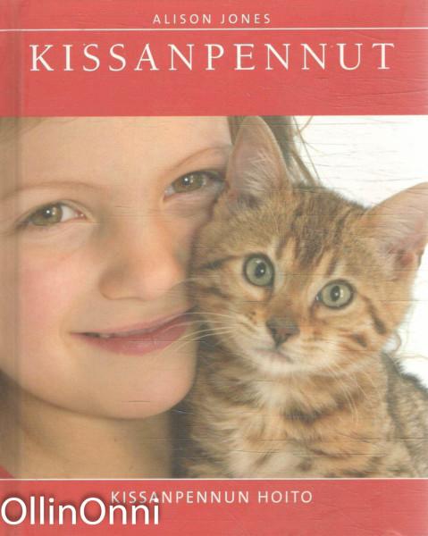 Kissanpennut - KIssanpennun hoito, Alison Jones