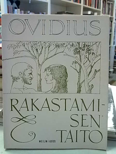 Rakastamisen taito - Rakkauden parannuskeinot,  Ovidius