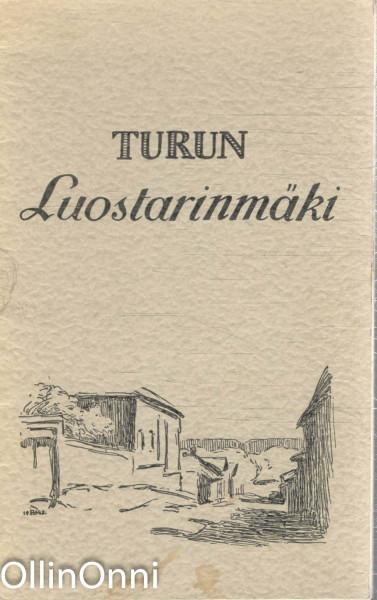 Turun Luostarinmäki,  Luostarinmäen käsityöläismuseo (Turku).