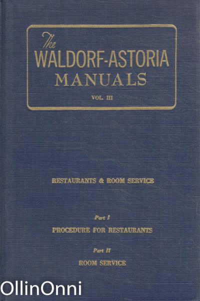 The Waldorf-Astoria Manuals - Volume III, Ei Tiedossa
