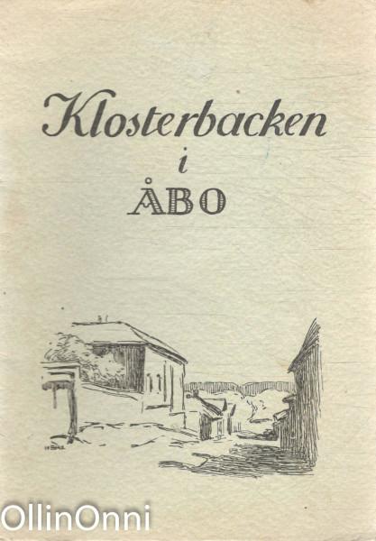 Hantverksmuseet på Klosterbacken i Åbo,  Luostarinmäen käsityöläismuseo.