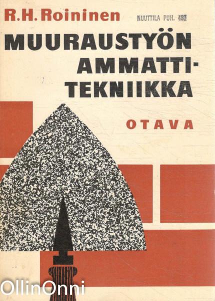 Muuraustyön ammattitekniikka, R.H. Roininen