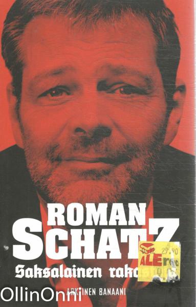 Saksalainen rakastaja, Roman Schatz