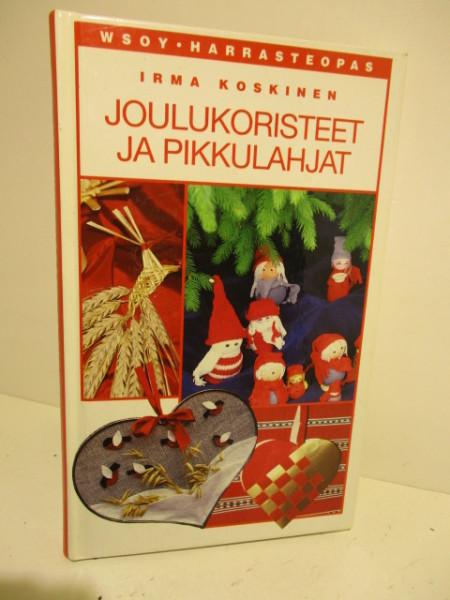 Joulukoristeet ja pikkulahjat, Irma Koskinen