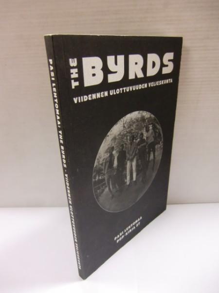 The Byrds - Viidennen ulottuvuuden veljeskunta, Pasi Lehtomaa