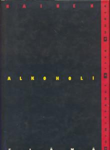 Nainen, alkoholi, elämä, Liisa Suurla