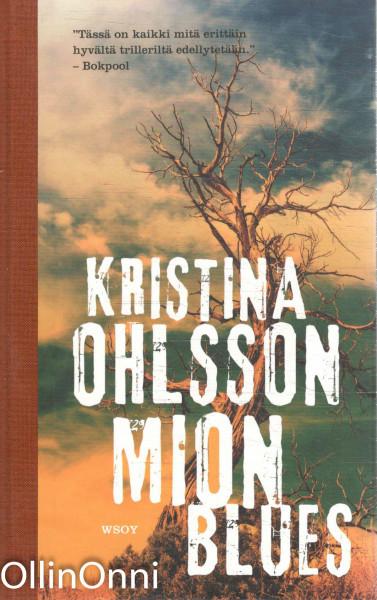 Mion blues, Kristina Ohlsson