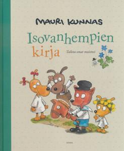 Isovanhempien kirja, Mauri Kunnas