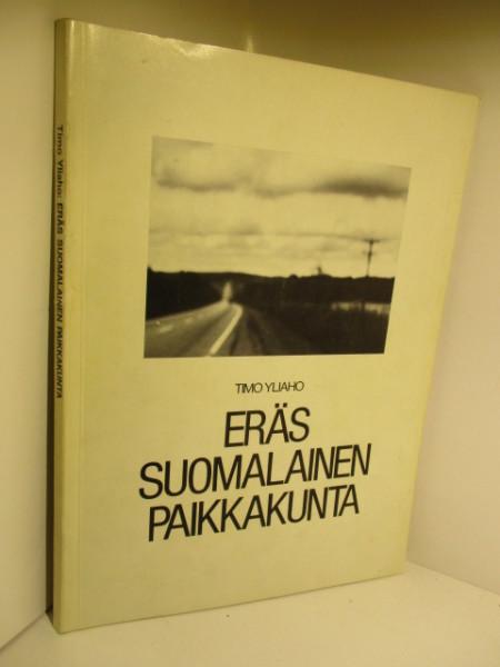 Eräs suomalainen paikkakunta : kuvia Parkanosta, Timo Yliaho