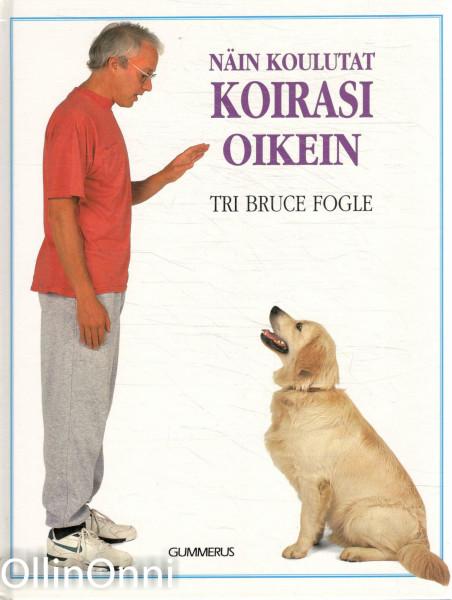 Näin koulutat koirasi oikein, Bruce Fogle