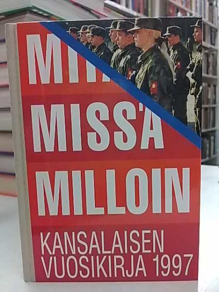 Mitä Missä Milloin 1997 (kangasselkämys),