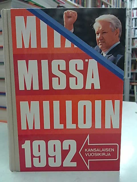 Mitä Missä Milloin 1992 (kangasselkämys),