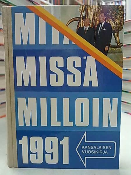 Mitä Missä Milloin 1991 (kangasselkämys),