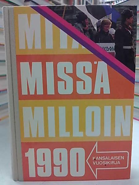 Mitä Missä Milloin 1990 (kangasselkämys),
