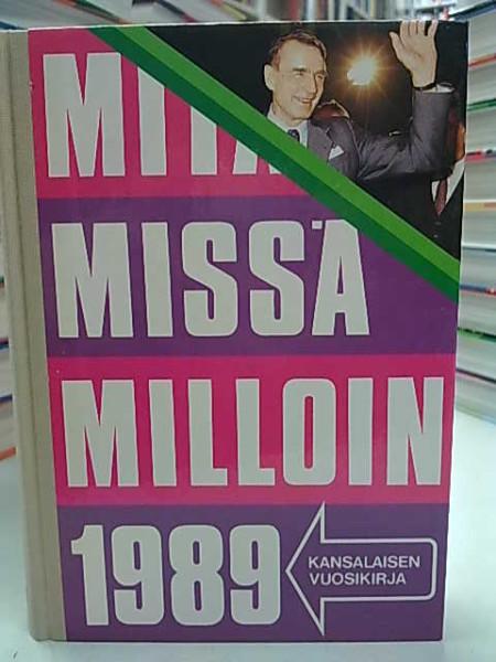 Mitä Missä Milloin 1989 (kangasselkämys),