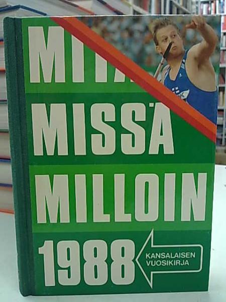 Mitä Missä Milloin 1988 (kangasselkämys),