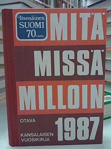 Mitä Missä Milloin 1987 (kangasselkämys),