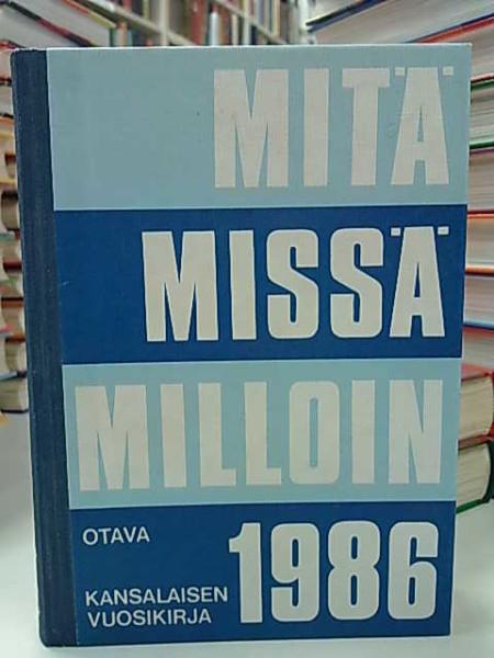 Mitä Missä Milloin 1986 (kangasselkämys),