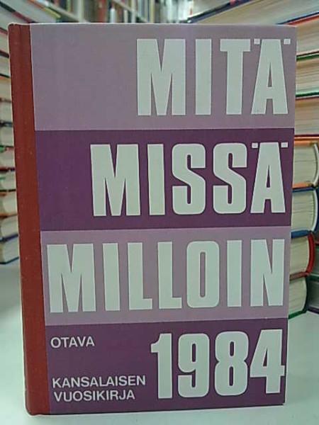 Mitä Missä Milloin 1984 (kangasselkämys),