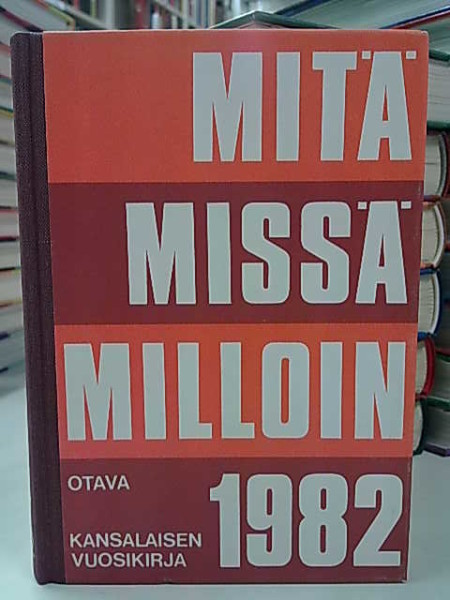Mitä Missä Milloin 1982 (kangasselkämys),