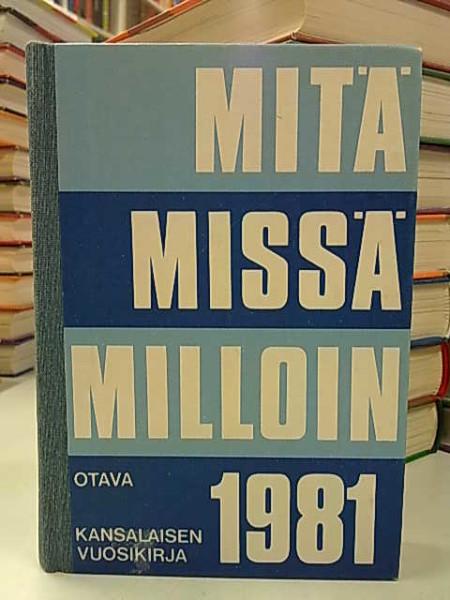 Mitä Missä Milloin 1981 (kangasselkämys),