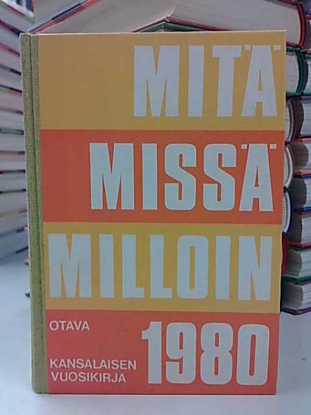 Mitä Missä Milloin 1980 (kangasselkämys),