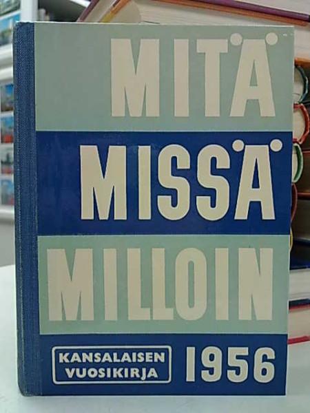 Mitä Missä Milloin 1956 (kangasselkämys),