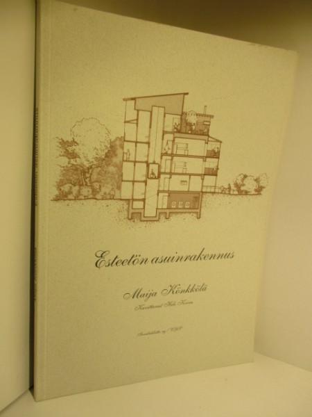 Esteetön asuinrakennus, Maija Könkkölä