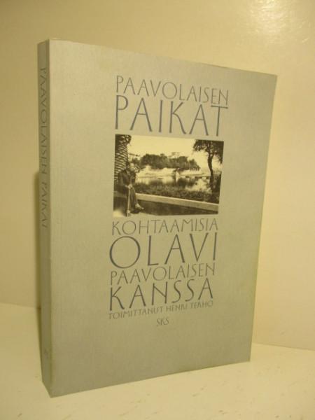 Paavolaisen paikat : kohtaamisia Olavi Paavolaisen kanssa, Henri Terho