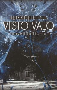Viisto valo, Heikki Hietala