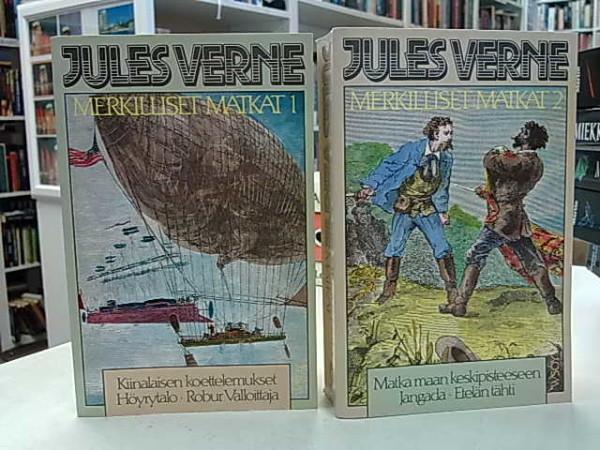 Merkilliset matkat 1-2 (sis. Kiinalaisen koettelemukset, Höyrytalo, Robur Valloittaja, Matka maan keskipisteeseen, Jangada, Etelän tähti), Jules Verne