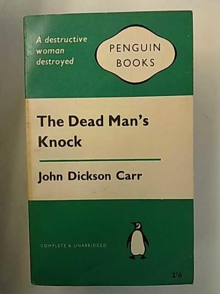 The Dead Man´s Knock (Penguin Books 1564), John Dickson Carr