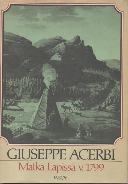 Matka Lapissa v. 1799, Giuseppe Acerbi