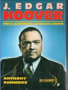 J. Edgar Hoover : FBI:n päällikön salainen elämä, Anthony Summers