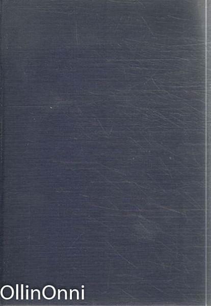 Nykyaikaa etsimässä - Suursiivous (Valitut teokset I), Olavi Paavolainen