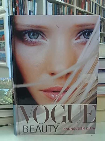 Vogue beauty : kauneuden käsikirja, Irma Rissanen