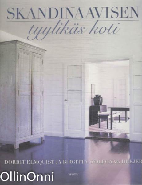 Skandinaavisen tyylikäs koti, Dorrit Elmquist