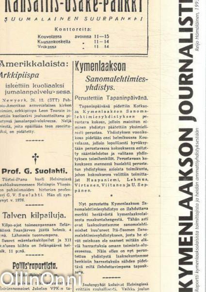Kymenlaakson journalisti - Raportti kymenlaaksolaisista toimittajista ja heidän ammattiyhdistyksestään, Reijo Hämäläinen