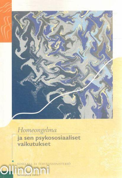 Homeongelma ja sen psykososiaaliset vaikutukset, Anne Kajanne